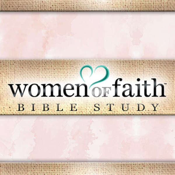 Women of Faith Bible Study | St  Luke's
