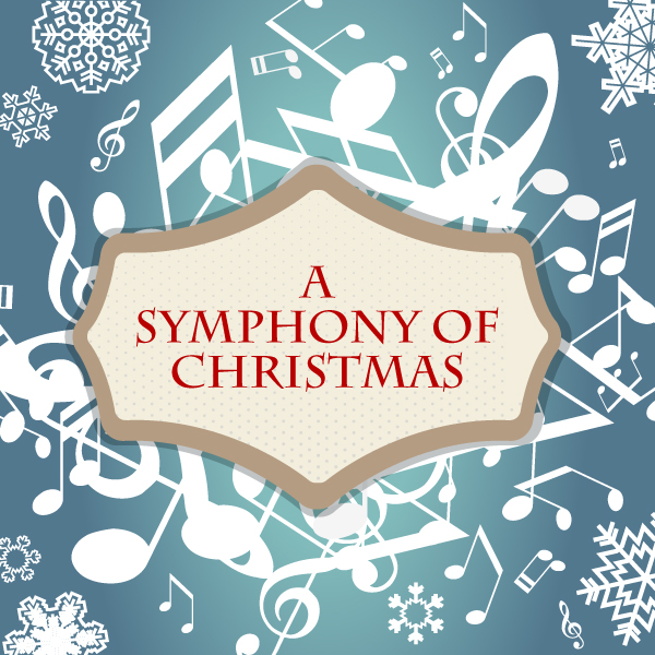 Symphony of Christmas Concert