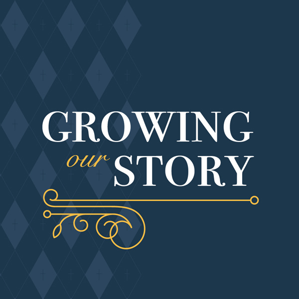 Growing Our Story